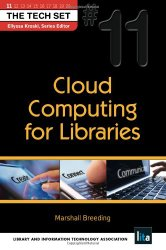 Cloud Computing for Libraries (THE TECH SET® #11)