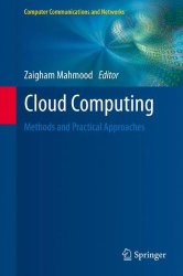 Cloud Computing: Methods and Practical Approaches (Computer Communications and Networks)
