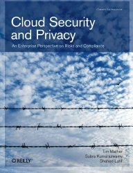 Cloud Security and Privacy: An Enterprise Perspective on Risks and Compliance (Theory in Practice)