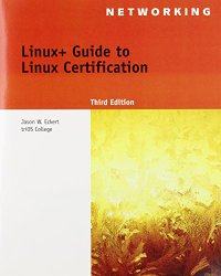 Linux+ Guide to Linux Certification (Test Preparation)