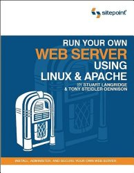 Run Your Own Web Server Using Linux & Apache