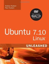 Ubuntu 7.10 Linux Unleashed, 3rd Edition