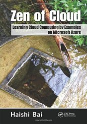 Zen of Cloud: Learning Cloud Computing by Examples on Microsoft Azure