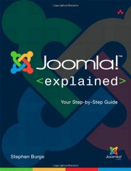 Joomla! Explained: Your Step-by-Step Guide (Joomla! Press)