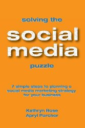 Solving the Social Media Puzzle: 7 Simple Steps to Planning a Social Media Strategy for Your Business