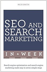 Successful SEO and Search Marketing in a Week: Teach Yourself (Teach Yourself: in a Week)