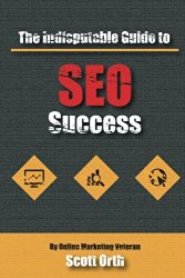 The Indisputable Guide to SEO Success