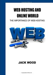 Web hosting and online world: The importance of web hosting
