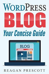 WordPress Blog: Your Concise Guide