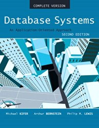 Database Systems: An Application Oriented Approach, Compete Version (2nd Edition) [2-Volume Set]