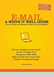 E-Mail: A Write It Well Guide