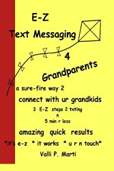 E-Z Text Messaging 4 Grandparents