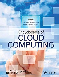 Encyclopedia of Cloud Computing (Wiley – IEEE)