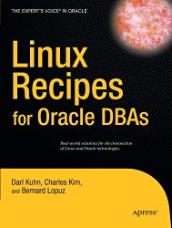 Linux Recipes for Oracle DBAs (Expert's Voice in Oracle)