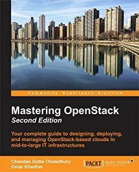 Mastering OpenStack – Second Edition
