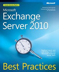 Microsoft® Exchange Server 2010 Best Practices (IT Best Practices – Microsoft Press)