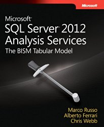 Microsoft SQL Server 2012 Analysis Services: The BISM Tabular Model (Developer Reference)