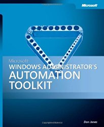 Microsoft® Windows® Administrator's Automation Toolkit