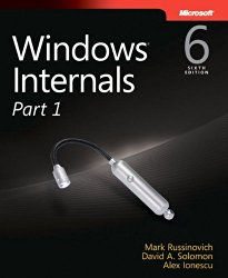 Windows Internals, Part 1 (6th Edition) (Developer Reference)