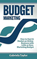 Budget Marketing (Give Your Marketing a Digital Edge)