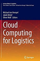 Cloud Computing for Logistics (Lecture Notes in Logistics)