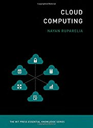 Cloud Computing (The MIT Press Essential Knowledge series)