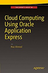 Cloud Computing Using Oracle Application Express