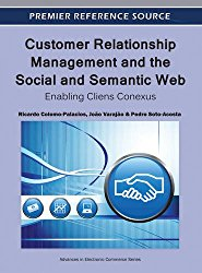 Customer Relationship Management and the Social and Semantic Web: Enabling Cliens Conexus