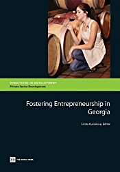 Fostering Entrepreneurship in Georgia (Directions in Development)