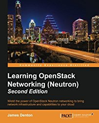 Learning OpenStack Networking (Neutron) – Second Edition