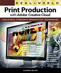 Real World Print Production with Adobe Creative Cloud (Graphic Design & Visual Communication Courses)