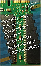 Security and Privacy Controls for Federal Information Systems and Organizations