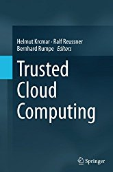 Trusted Cloud Computing