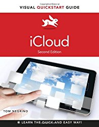 iCloud: Visual QuickStart Guide (2nd Edition)