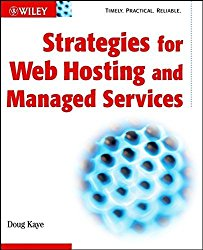 Strategies for Web Hosting and Managed Services Paperback – November 13, 2001