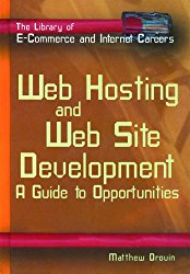 Web Hosting & Web Site Develop (Library of E-Commerce and Internet Careers)