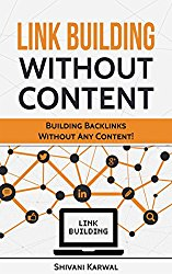 Link Building Without Content: Effective Off-Page Search Engine Optimization: Building Backlinks for SEOWithout Any Content!