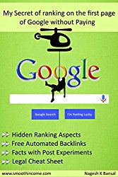 My Secret Of Ranking On The First Page Of Google Without Paying: ( How to Rank High on Google Search Results for free, Hidden SEO Tips and Tricks, Legal Cheat Sheet to Rank Well, SEO, On Page SEO )