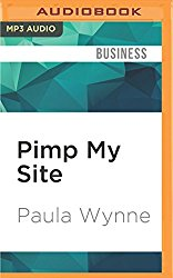 Pimp My Site: Your DIY Guide to SEO, Search Marketing, Social Media and Online PR