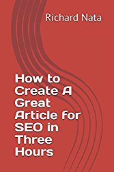 How to Create A Great Article for SEO in Three Hours