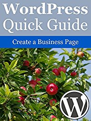 WordPress Quick Guide: Create a Business Page