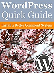 WordPress Quick Guide: Install a Better Comment System