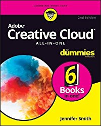 Adobe Creative Cloud All-in-One For Dummies (For Dummies (Computer/Tech))