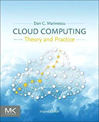 Cloud Computing, Second Edition: Theory and Practice