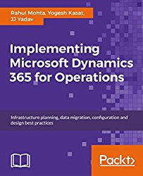 Implementing Microsoft Dynamics 365 for Operations