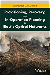Provisioning, Recovery and In-operation Planning in Elastic Optical Network