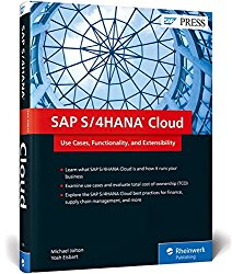 SAP S/4HANA Cloud: Use Cases, Functionality, and Extensibility (SAP PRESS)
