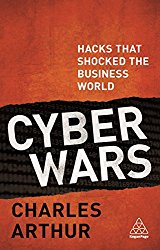 Cyber Wars: Hacks that Shocked the Business World
