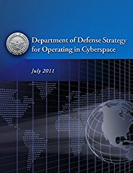 Department of Defense Strategy for Operating in Cyberspace