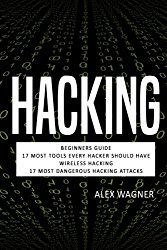 Hacking: Hacking: How to Hack, Penetration testing Hacking Book, Step-by-Step implementation and demonstration guide Learn fast Wireless Hacking, … methods and Black Hat Hacking (4 manuscripts)
